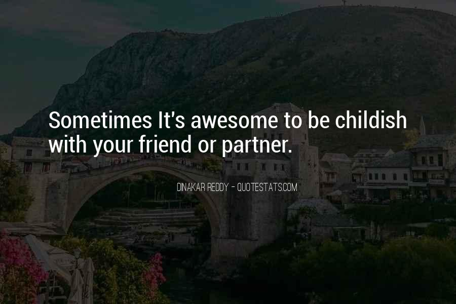 Childhood Best Friend Sayings #1301030