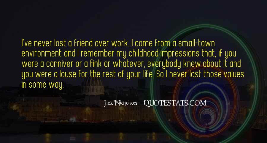 Childhood Best Friend Sayings #473103
