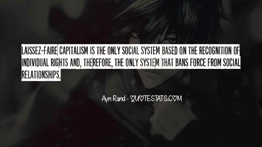 Quotes About Laissez Faire Capitalism #424101
