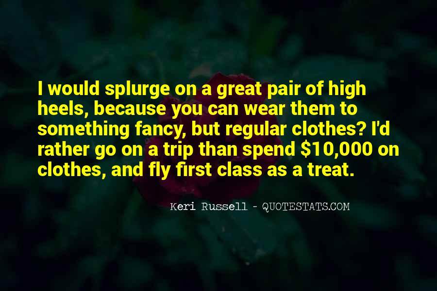 High Class Sayings #819919