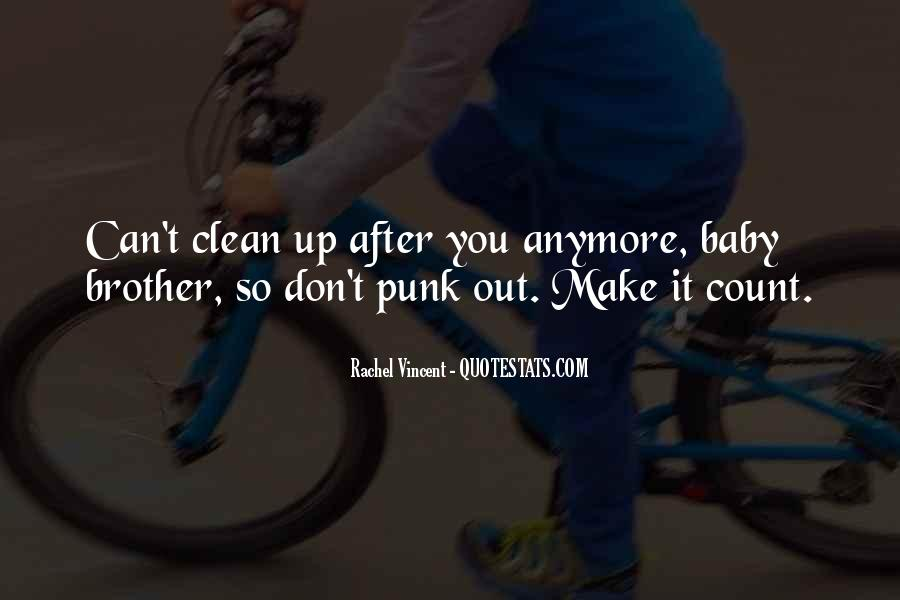 Clean Up After Yourself Sayings #271790