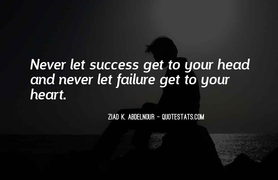 Quotes About Success Vs Failure #14882