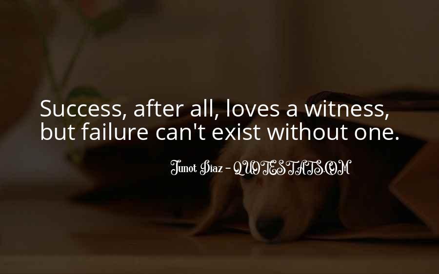 Quotes About Success Vs Failure #2486