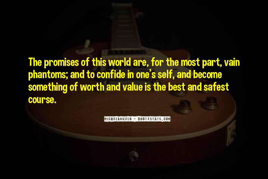 Quotes About Value And Self Worth #1312393