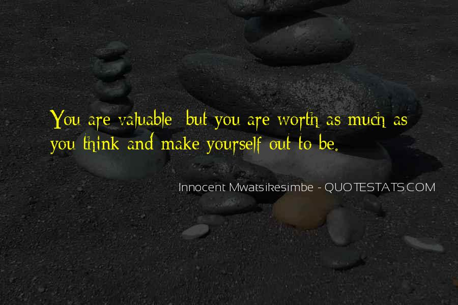 Quotes About Value And Self Worth #930413