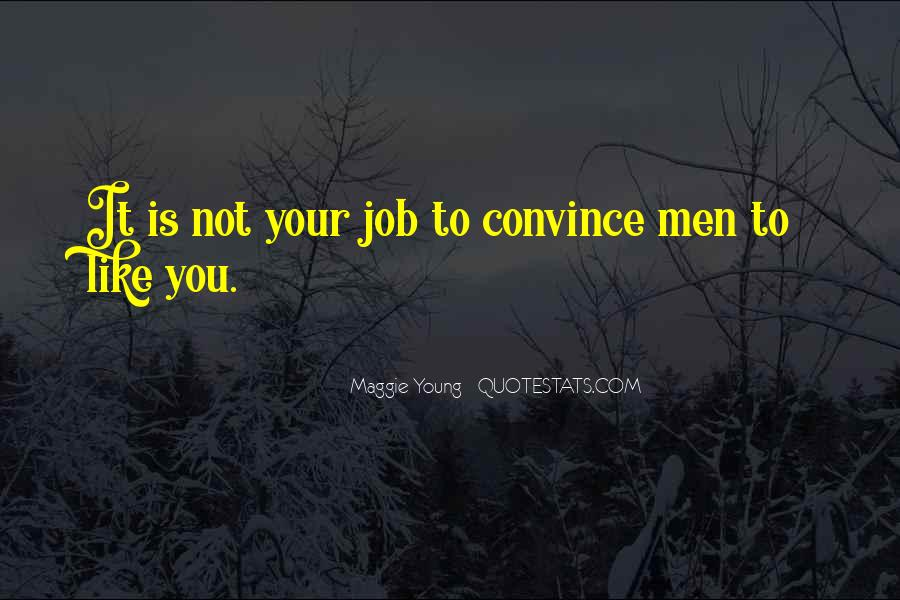 Convince Quotes Sayings #1465593