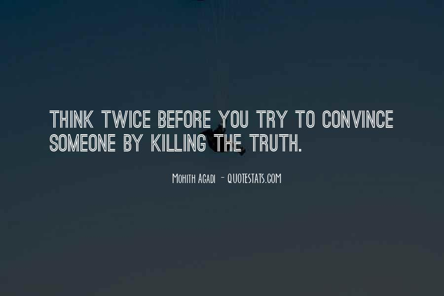 Convince Quotes Sayings #468366
