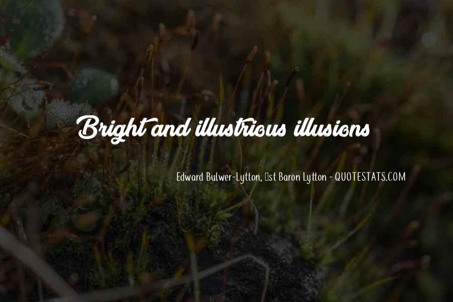 Quotes About Being Bright #23312