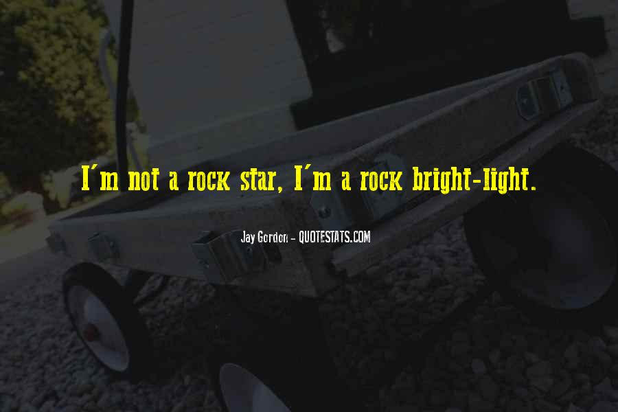 Quotes About Being Bright #28833