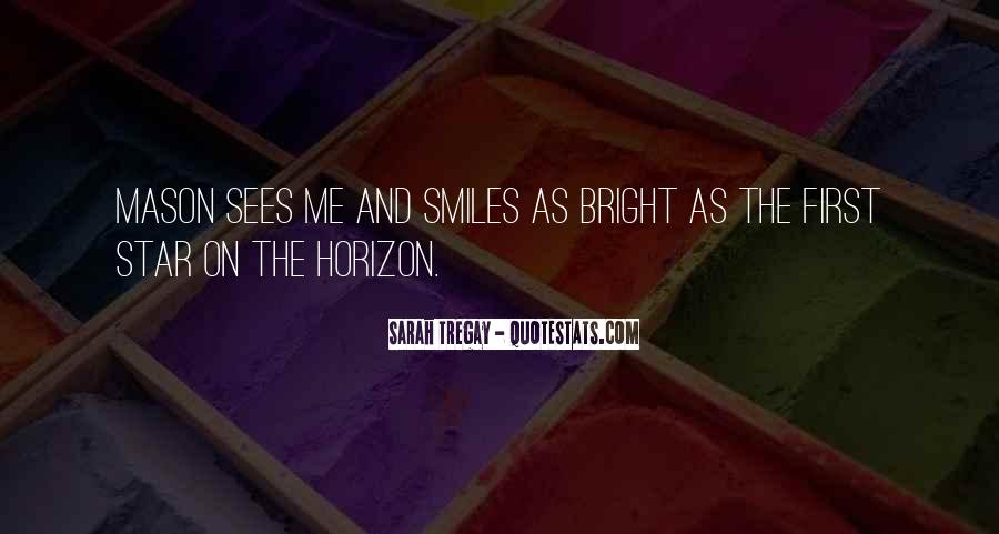 Quotes About Being Bright #29396