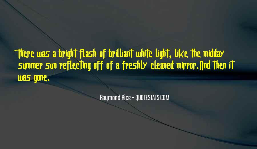 Quotes About Being Bright #34119