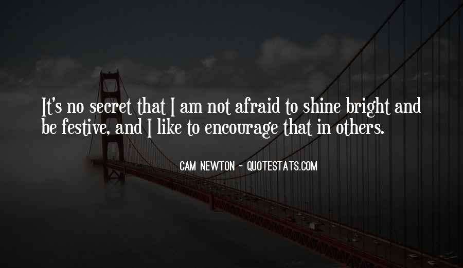 Quotes About Being Bright #35734
