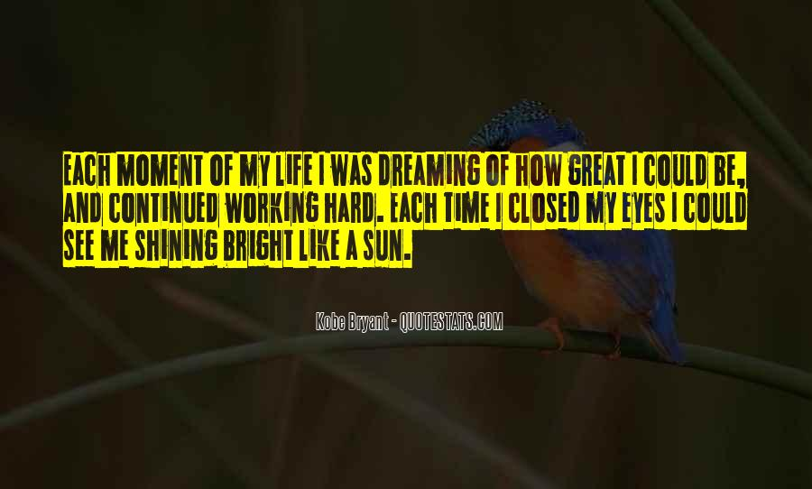 Quotes About Being Bright #39377