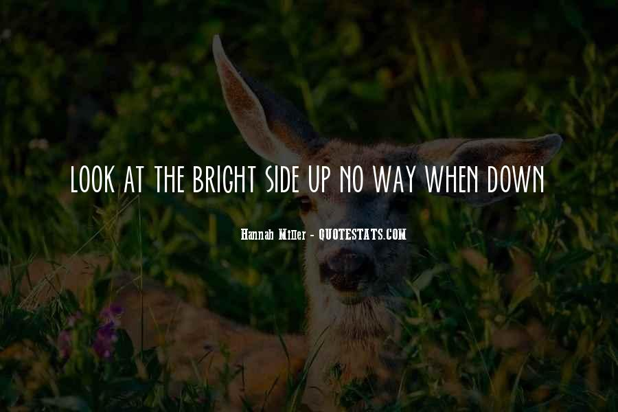 Quotes About Being Bright #44314