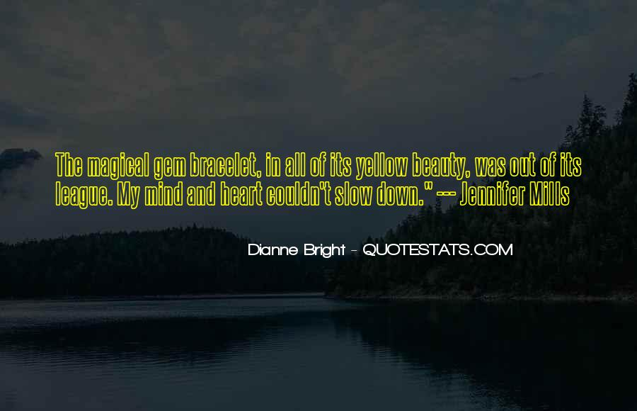 Quotes About Being Bright #45165