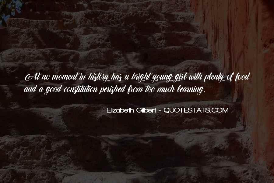 Quotes About Being Bright #47226