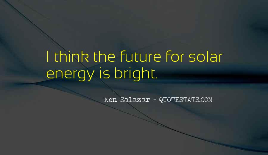 Quotes About Being Bright #9971