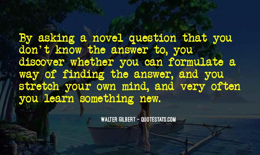 Quotes About Finding Your Own Way #1406623