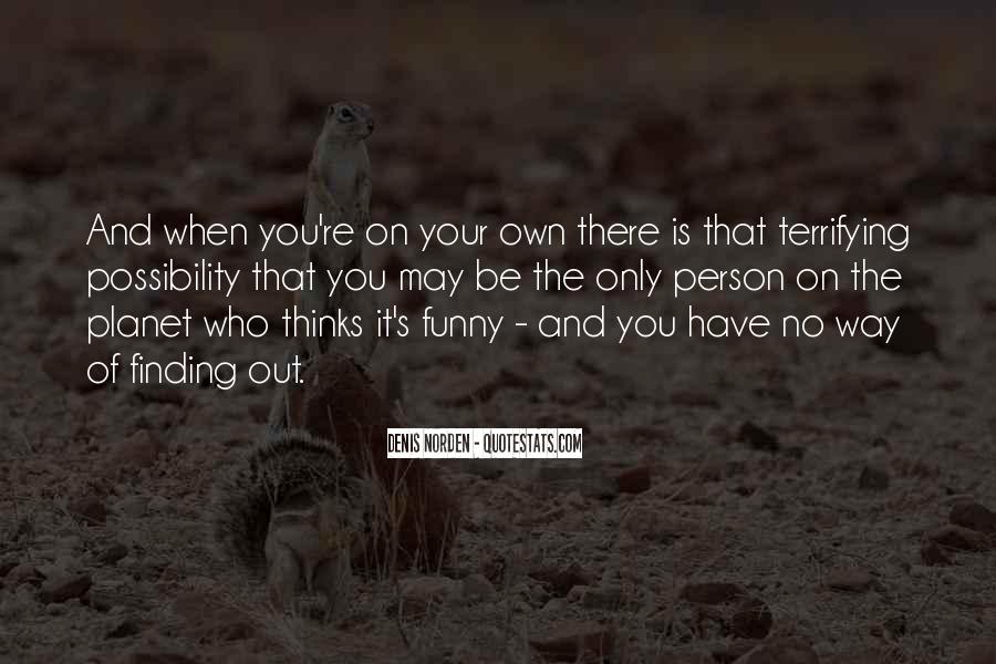 Quotes About Finding Your Own Way #1478028