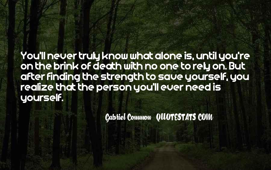Quotes About Finding Your Own Way #15452