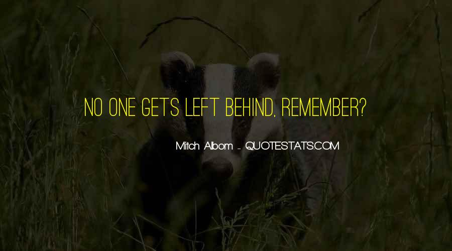Quotes About No One Left Behind #1556106