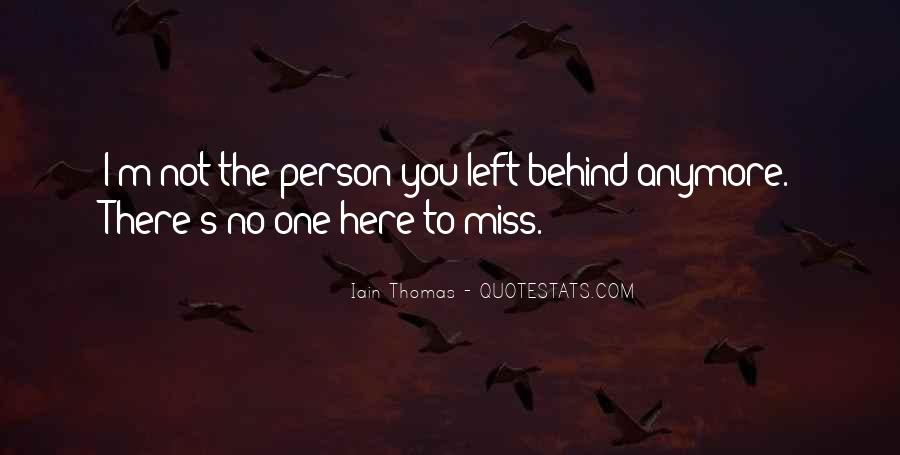 Quotes About No One Left Behind #1841121