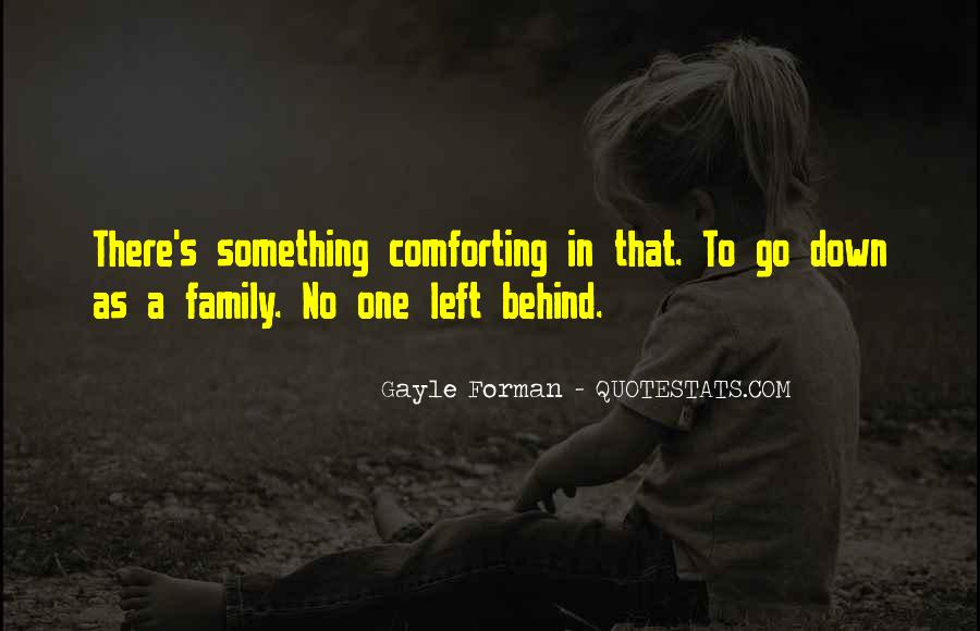 Quotes About No One Left Behind #700798
