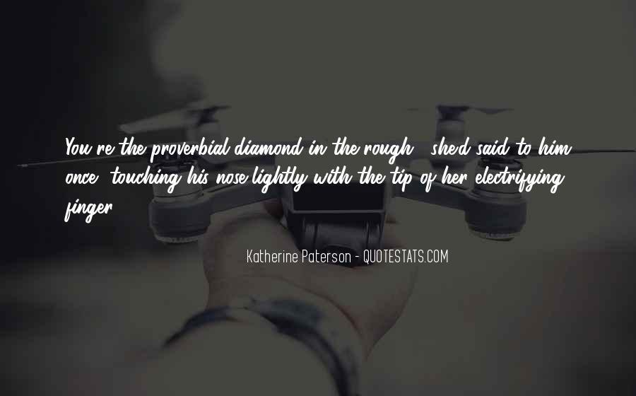 Rough Diamond Sayings #1721353