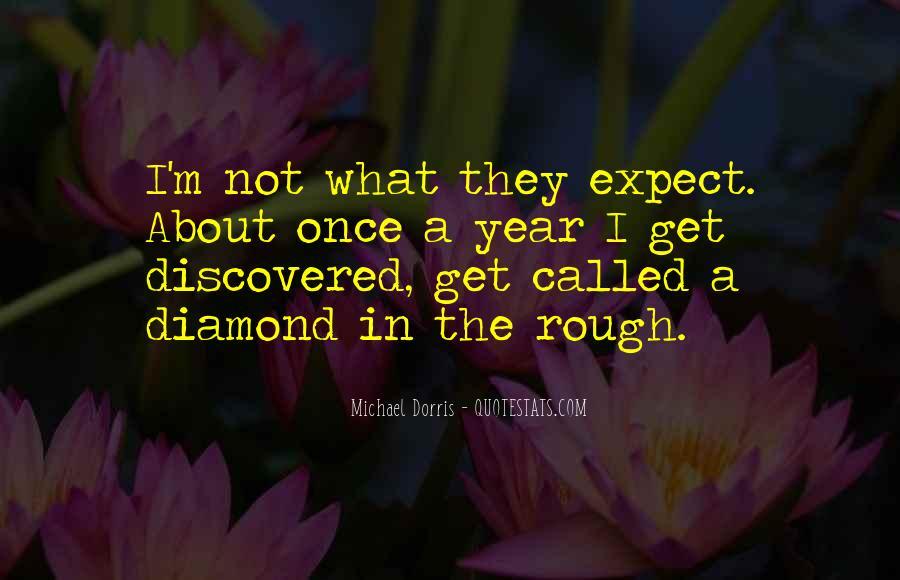 Rough Diamond Sayings #1859710