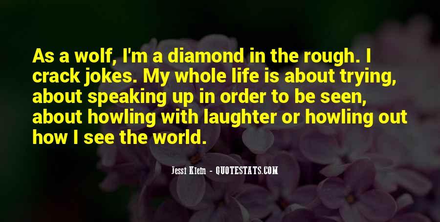 Rough Diamond Sayings #481528