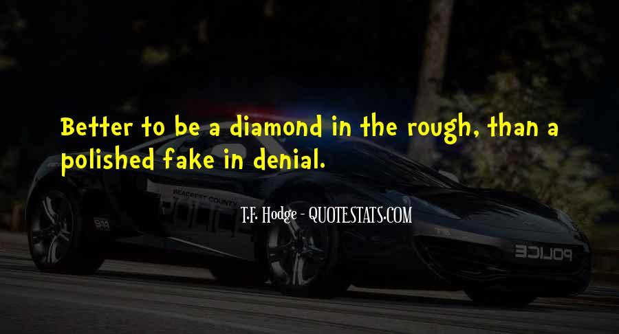 Rough Diamond Sayings #482532