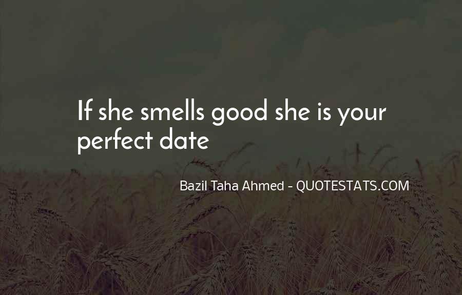 Perfect Date Sayings #1243252