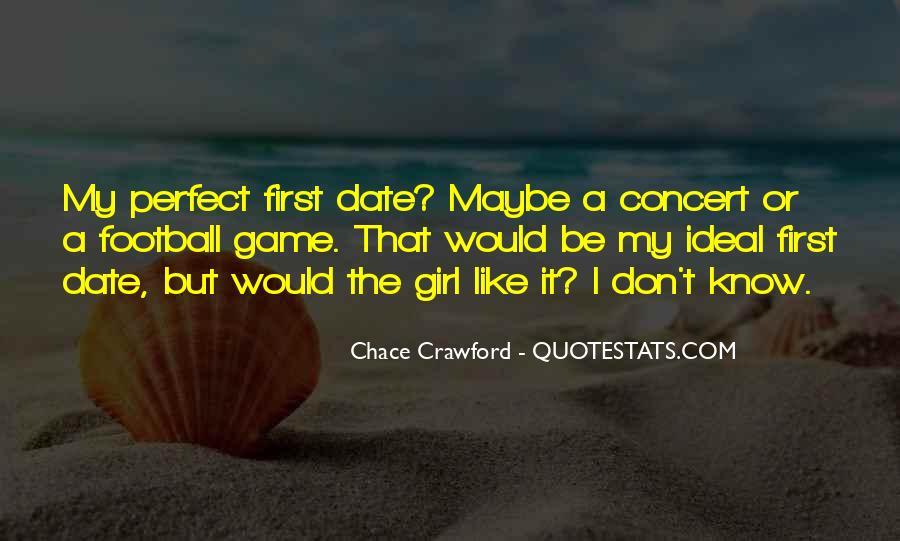Perfect Date Sayings #1516661