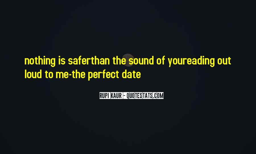 Perfect Date Sayings #1633239