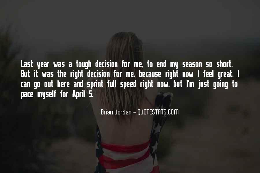 Tough Decision Sayings #1403630