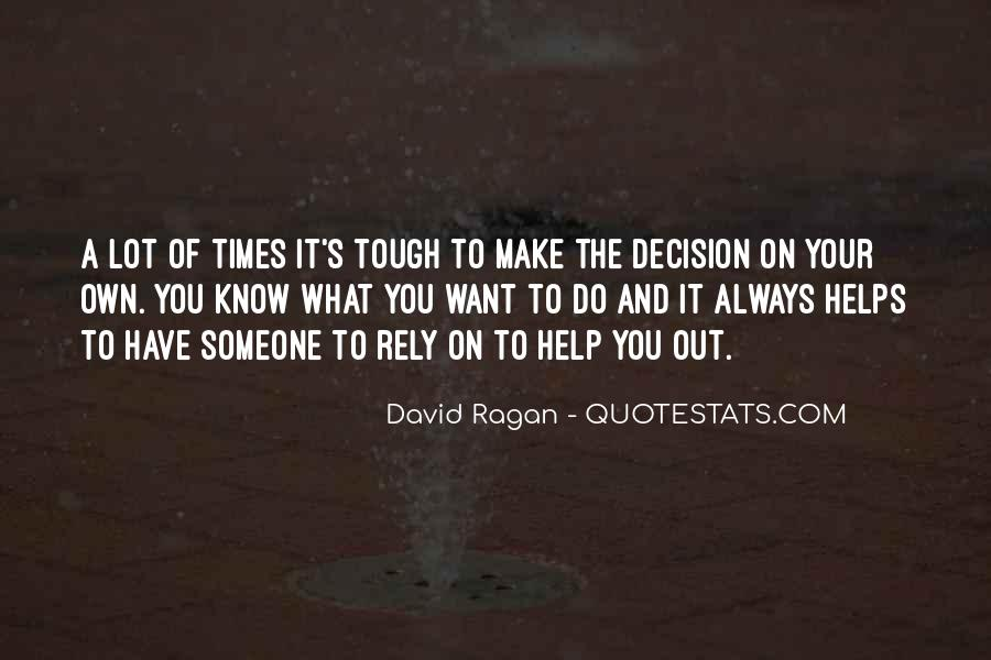 Tough Decision Sayings #159716