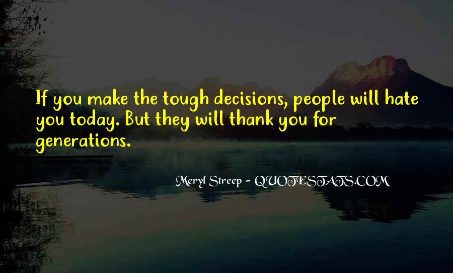 Tough Decision Sayings #1765871
