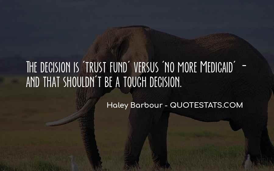 Tough Decision Sayings #1842448