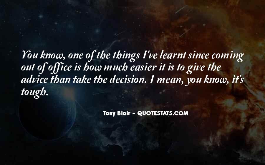 Tough Decision Sayings #196030