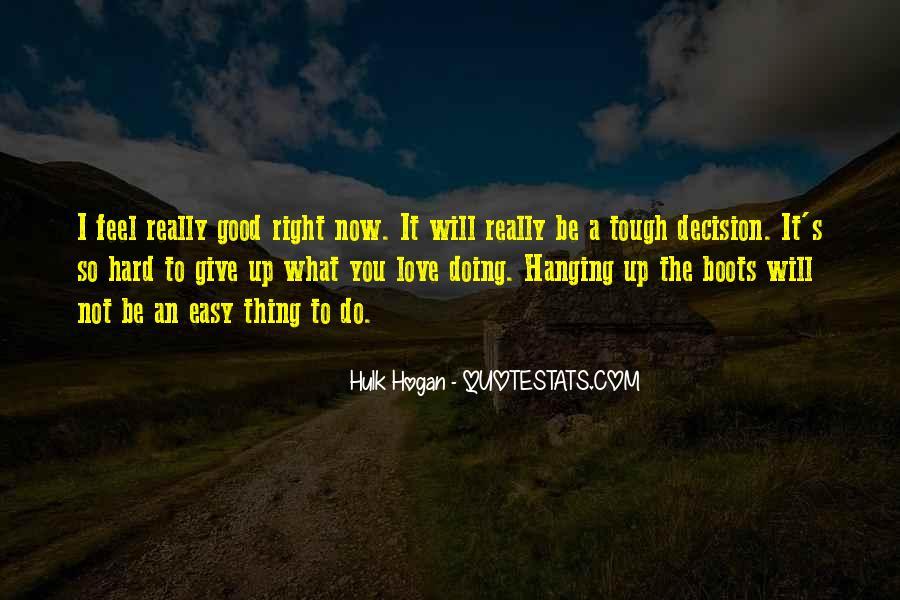 Tough Decision Sayings #383875