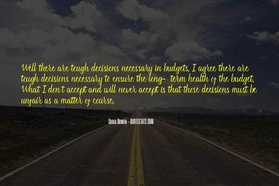 Tough Decision Sayings #503221