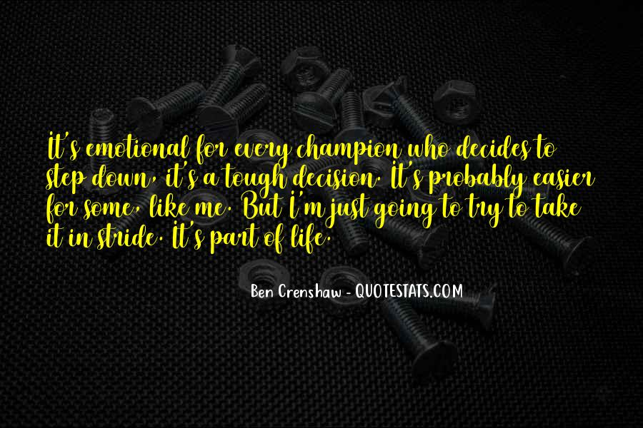 Tough Decision Sayings #517535
