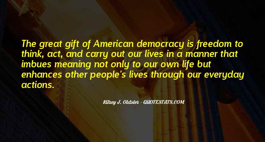 Democracy Quotes Sayings #418692