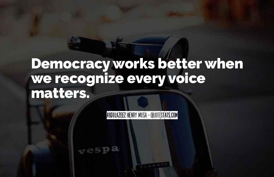 Democracy Quotes Sayings #668889