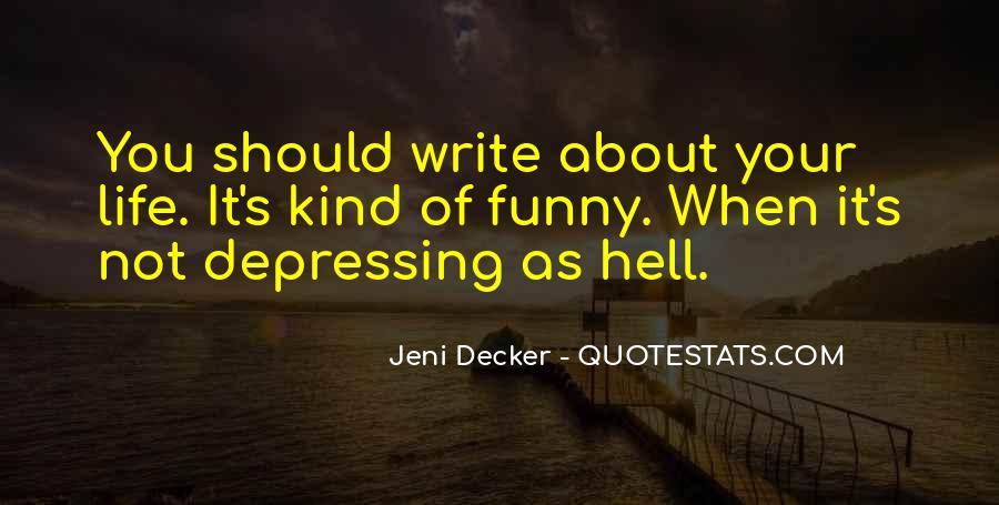 Funny Depressing Sayings #2291