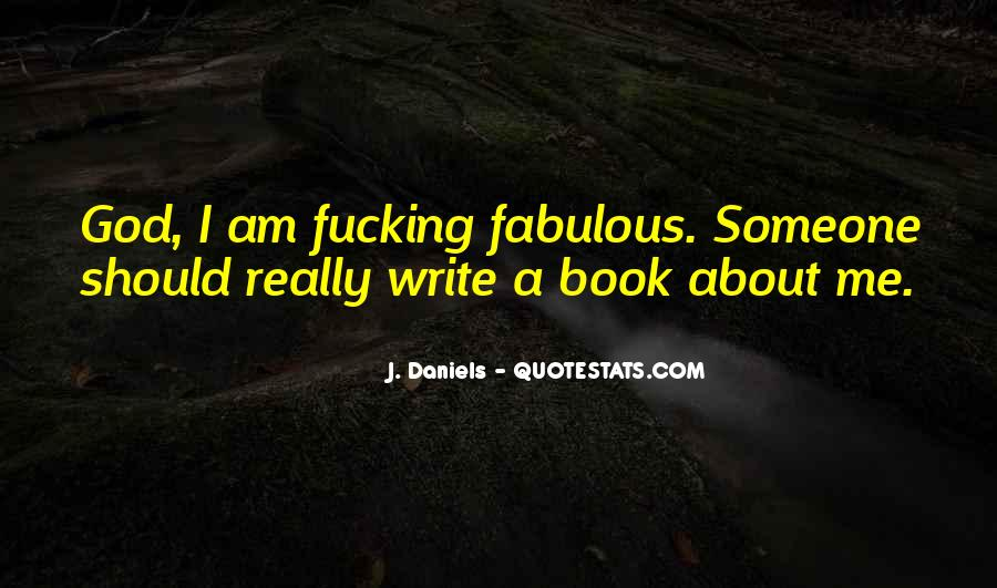 Quotes About Having A Fabulous Day #63675