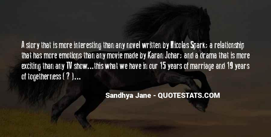 Drama Love Quotes And Sayings #1047924