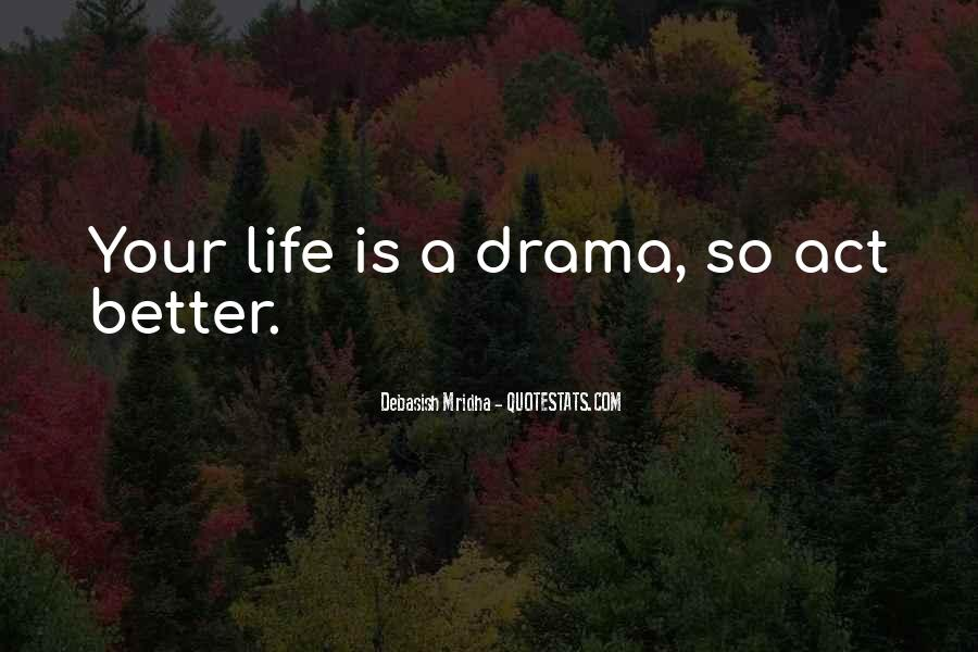 Drama Love Quotes And Sayings #361974