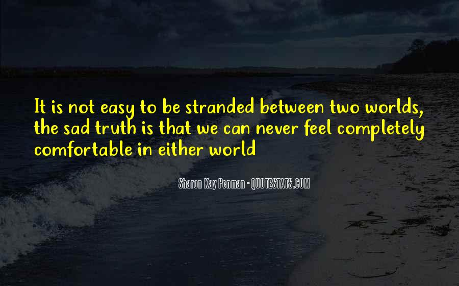 Quotes About 2 Worlds #14564