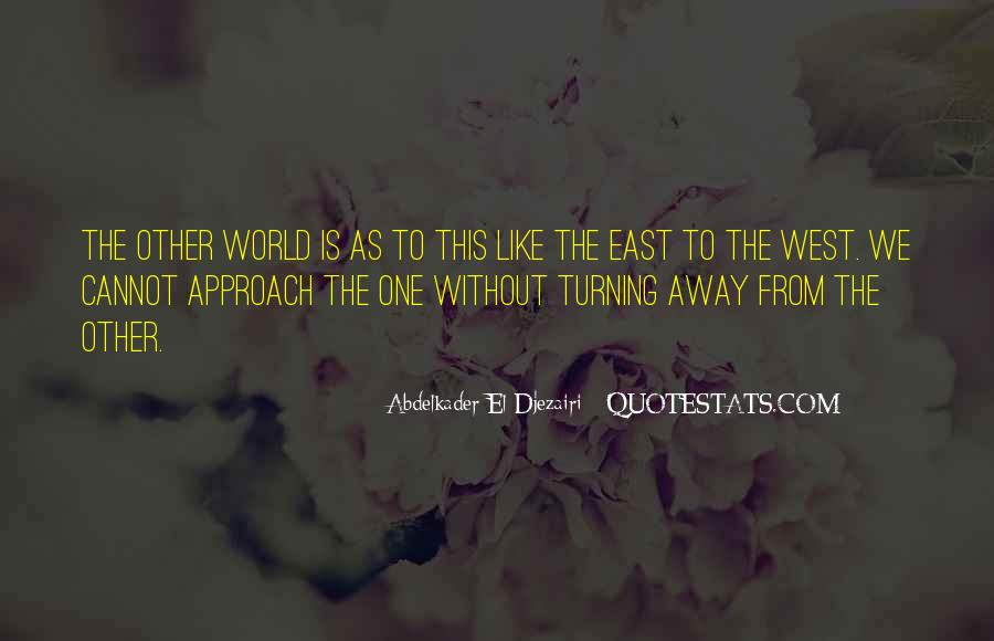 Quotes About 2 Worlds #17964